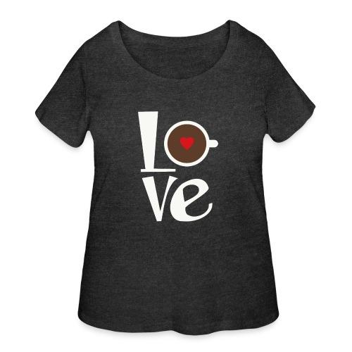 Love Coffee - Women's Curvy T-Shirt