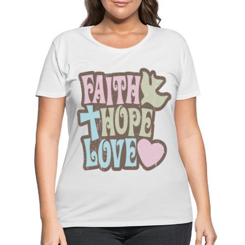 Faith, Hope, Love - Women's Curvy T-Shirt