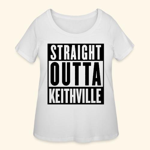 STRAIGHT OUTTA KEITHVILLE - Women's Curvy T-Shirt