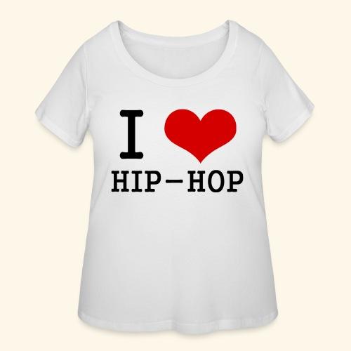 I love Hip-Hop - Women's Curvy T-Shirt