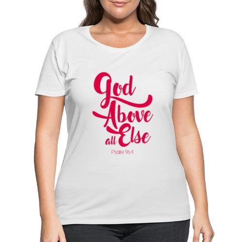 Psalm 96:4 God above all else - Women's Curvy T-Shirt