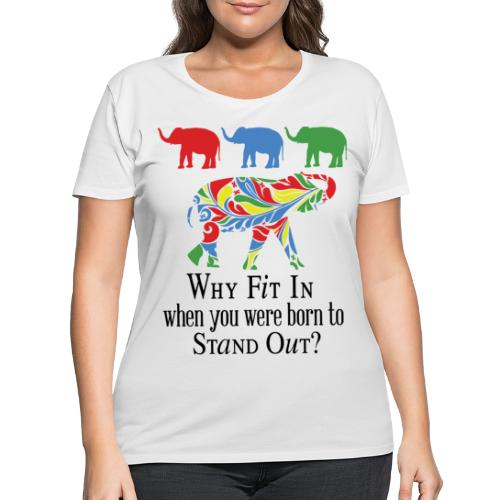 Why Fit In? - Women's Curvy T-Shirt