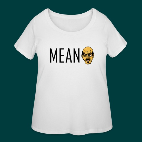 Mean. - Women's Curvy T-Shirt