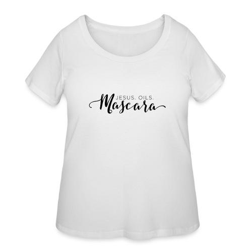 Jesus. Oils. Mascara - Women's Curvy T-Shirt