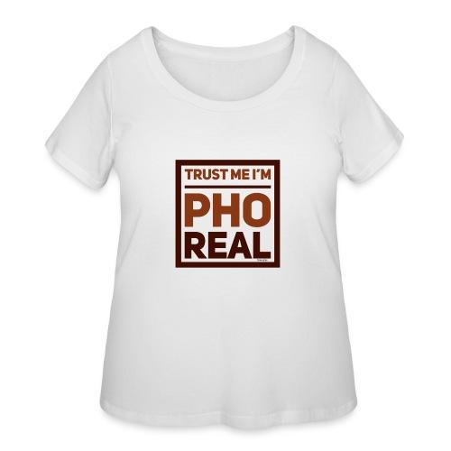 trust me i'm Pho Real - Women's Curvy T-Shirt