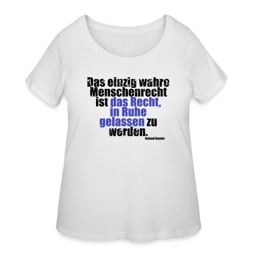 Human Right Libertarian Quote - Women's Curvy T-Shirt