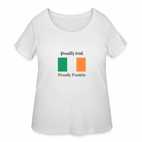 Proudly Irish, Proudly Franklin - Women's Curvy T-Shirt