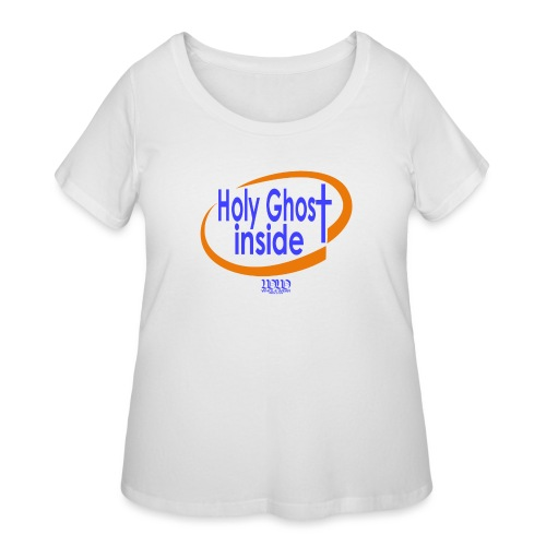 ***12% Rebate - See details!*** Holy Ghost Inside - Women's Curvy T-Shirt