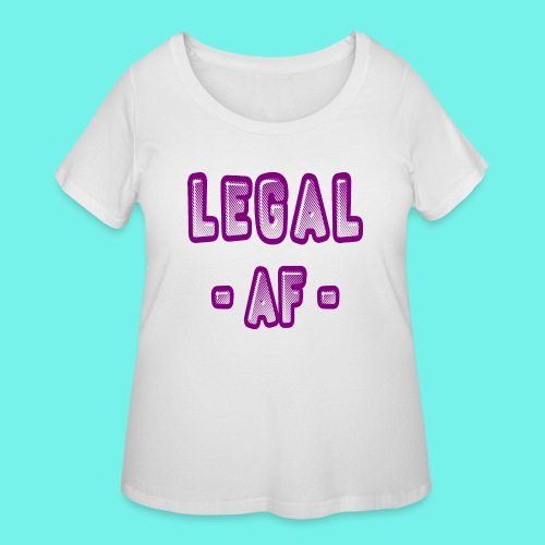 Legal AF Funny 21st Birthday Party T-Shirt - Women's Curvy T-Shirt