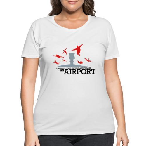 If Assholes Could Fly - Women's Curvy T-Shirt