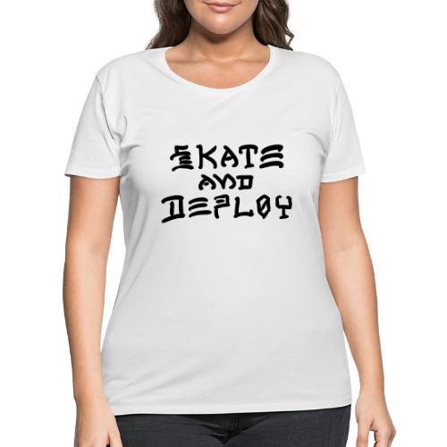 Skate and Deploy - Women's Curvy T-Shirt