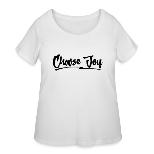 Choose Joy 2 - Women's Curvy T-Shirt