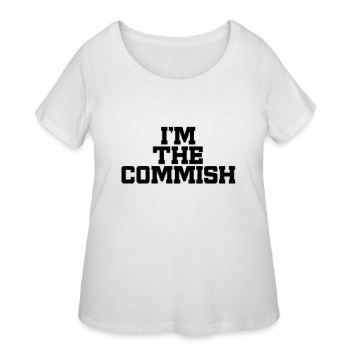 I'm The Commish (Turquoise & Metallic Gold) - Women's Curvy T-Shirt