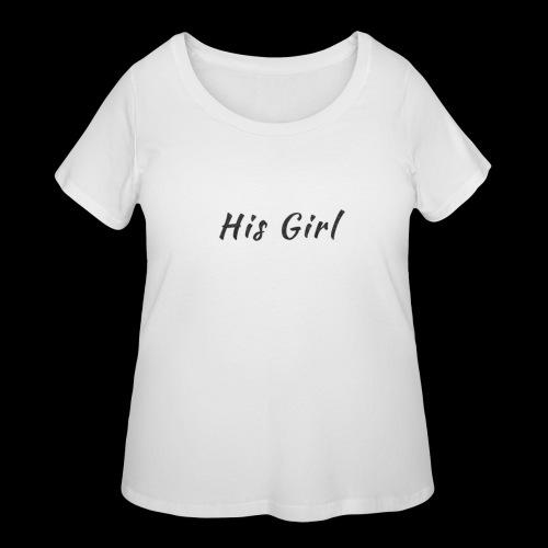His Girl - Women's Curvy T-Shirt