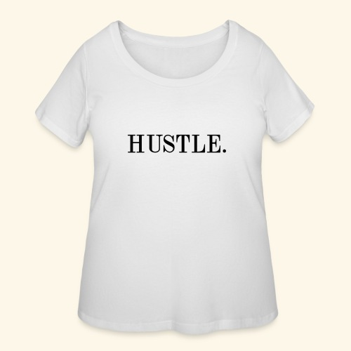 Hustle - Women's Curvy T-Shirt