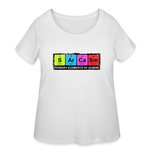 Sarcasm Periodic Elements Of Humor - Women's Curvy T-Shirt