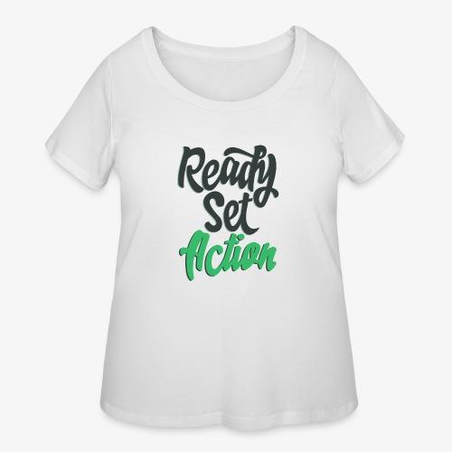 Ready.Set.Action! - Women's Curvy T-Shirt
