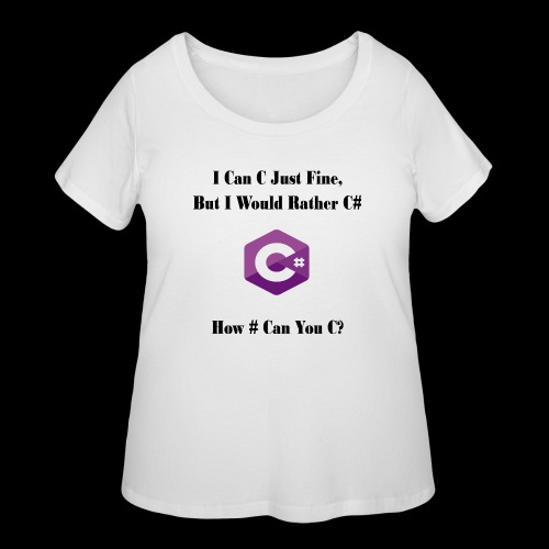 C Sharp Funny Saying - Women's Curvy T-Shirt