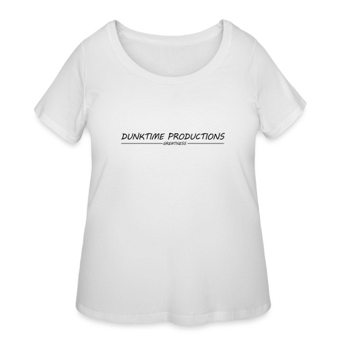 DUNKTIME Productions Greatness - Women's Curvy T-Shirt