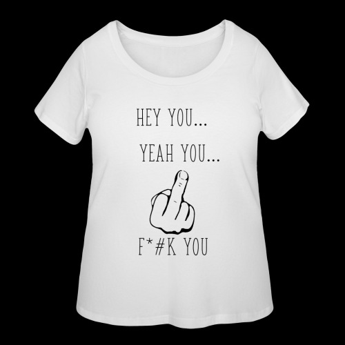 Hey You - Women's Curvy T-Shirt