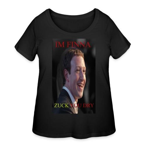 ZUCK YOU DROI - Women's Curvy T-Shirt