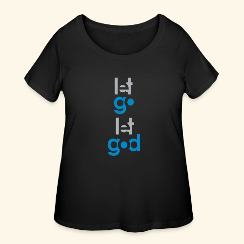 LET GO LET GOD GREY/BLUE #7 - Women's Curvy T-Shirt
