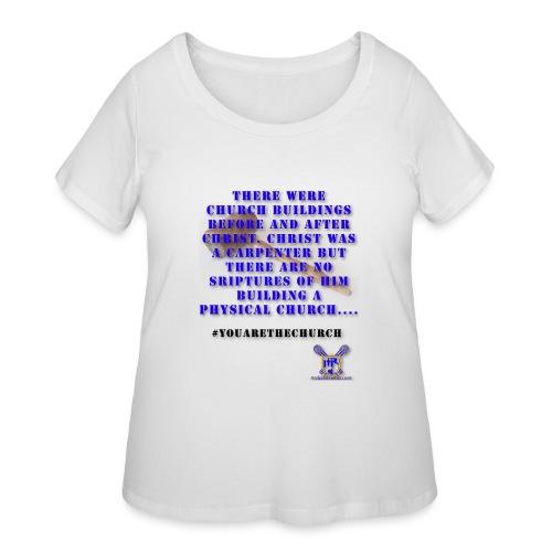 Youarethechurch - Women's Curvy T-Shirt