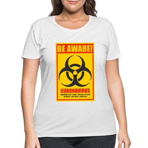 Be aware! Coronavirus biohazard warning sign - Women's Curvy T-Shirt
