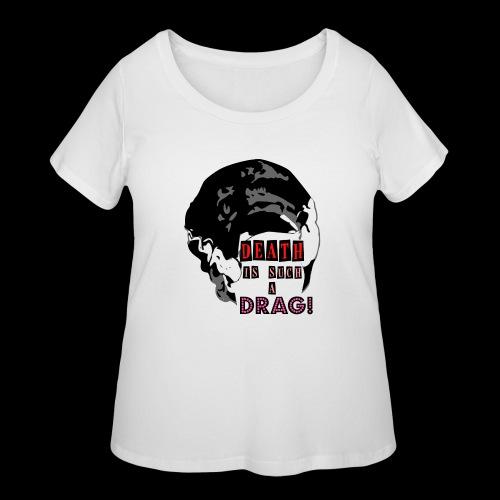 Death is a Drag Bride - Women's Curvy T-Shirt