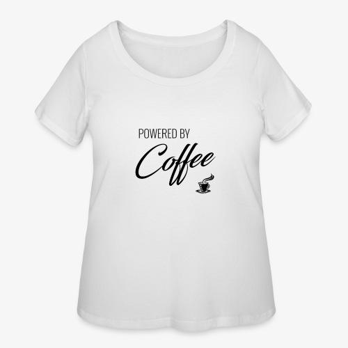 Powered by Coffee - Women's Curvy T-Shirt