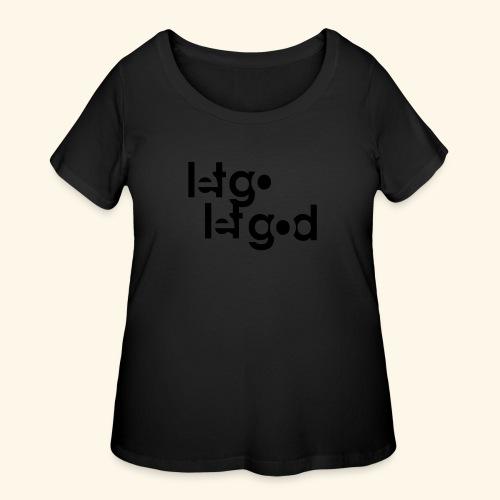 LET GO LET GOD LGLG #1 - Women's Curvy T-Shirt