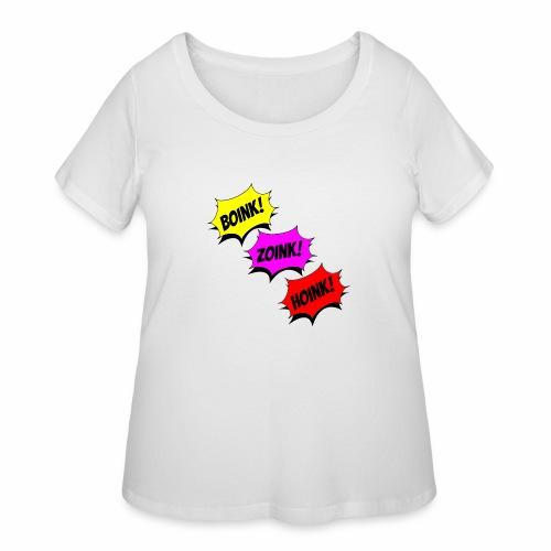 Boink Zoink Hoink - Women's Curvy T-Shirt