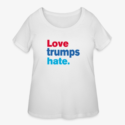 Love Trumps Hate - Women's Curvy T-Shirt