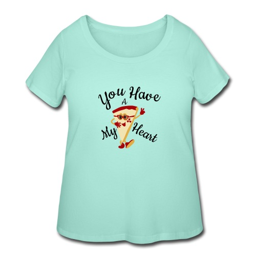 You Have A My Heart - Women's Curvy T-Shirt