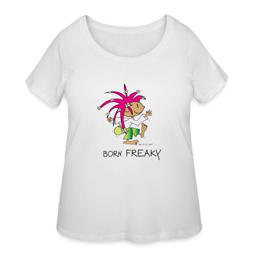 Born Freaky - Women's Curvy T-Shirt