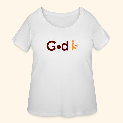 GOD IS #5 - Women's Curvy T-Shirt