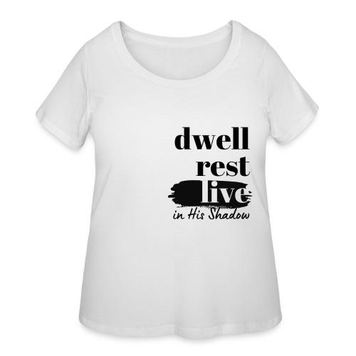 In His Shadow Tee - Women's Curvy T-Shirt