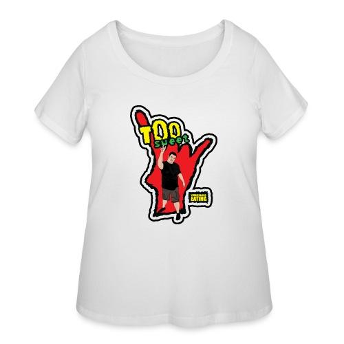 Wreckless Eating Too Sweet Shirt (Women's) - Women's Curvy T-Shirt