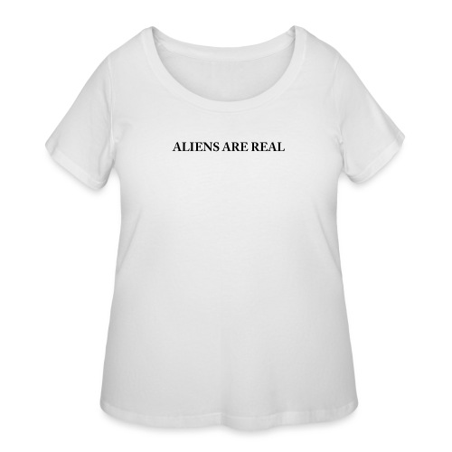Aliens are Real - Women's Curvy T-Shirt