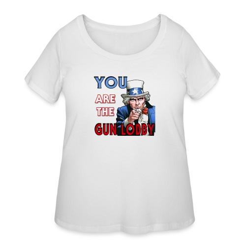 YOU Are The Gun Lobby - Women's Curvy T-Shirt