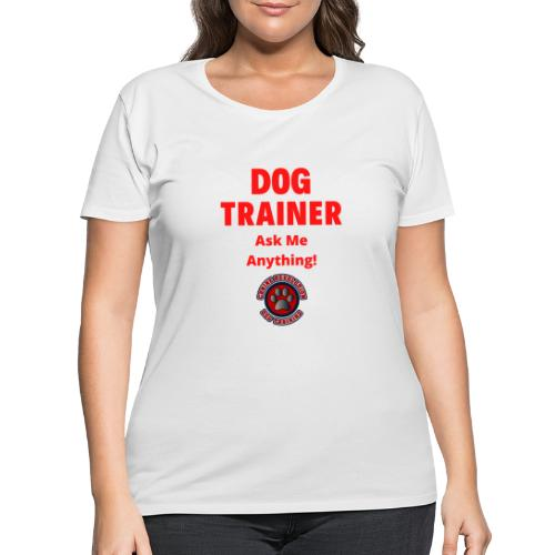 Dog Trainer Ask Me Anything - Women's Curvy T-Shirt