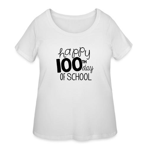 Happy 100th Day of School Chalk Teacher T-Shirt - Women's Curvy T-Shirt