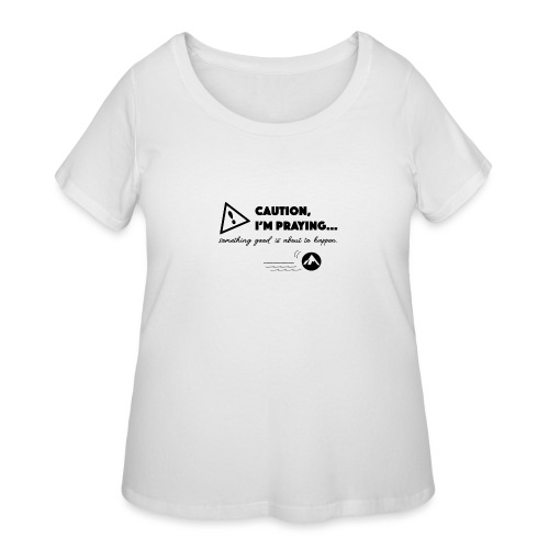 Something Good is About to Happen - Women's Curvy T-Shirt