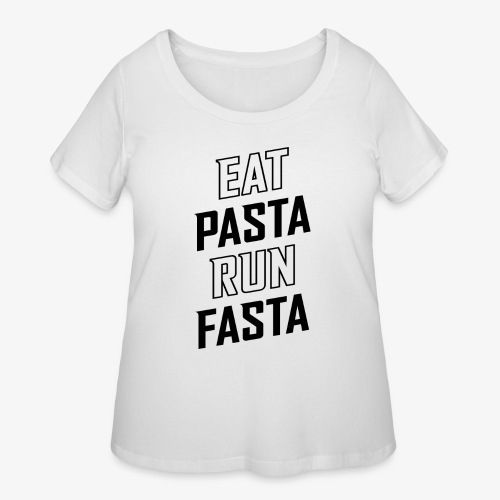 Eat Pasta Run Fasta v2 - Women's Curvy T-Shirt