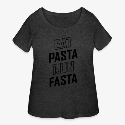 Eat Pasta Run Fasta v2 - Women's Curvy T-Shirt