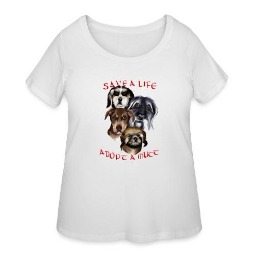 Adopt A Mutt - Women's Curvy T-Shirt
