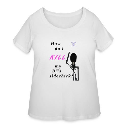 Sidechick Mic - Women's Curvy T-Shirt