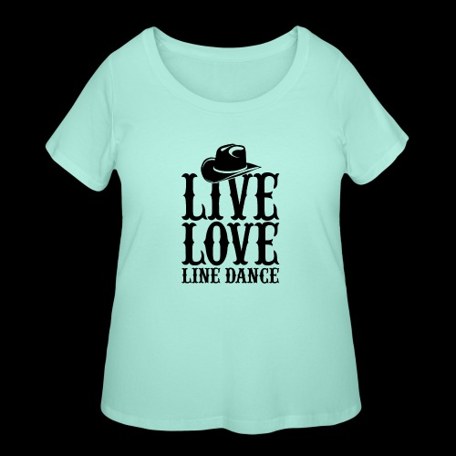 Live Love Line Dancing - Women's Curvy T-Shirt