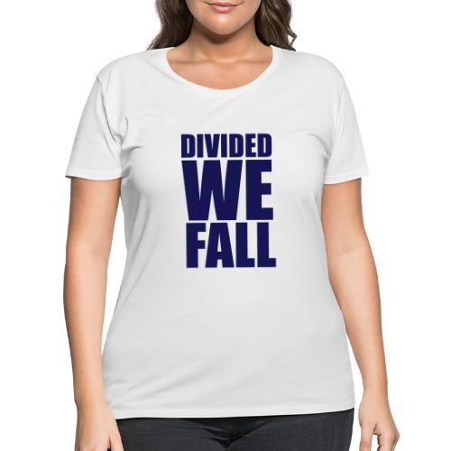 DIVIDED WE FALL - Women's Curvy T-Shirt