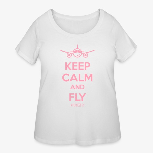 Keep Calm and Fly! - Women's Curvy T-Shirt